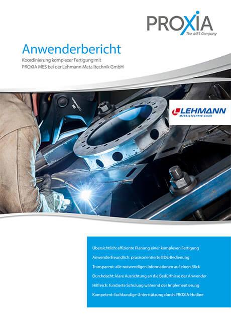 PROXIA Anwenderbericht Lehmann Metallwarenfabrik