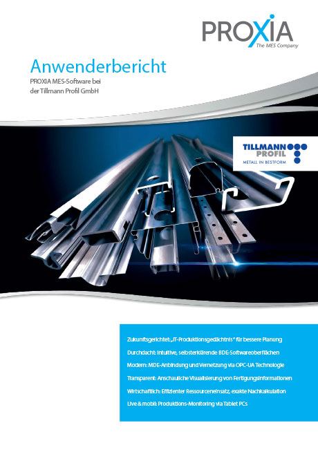 PROXIA Anwenderbericht Tillmann Profil GmbH